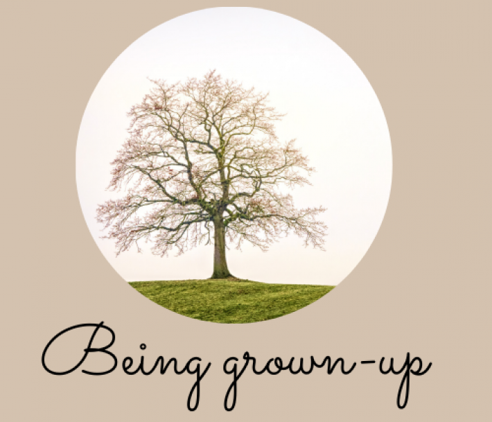 Being Grown Up